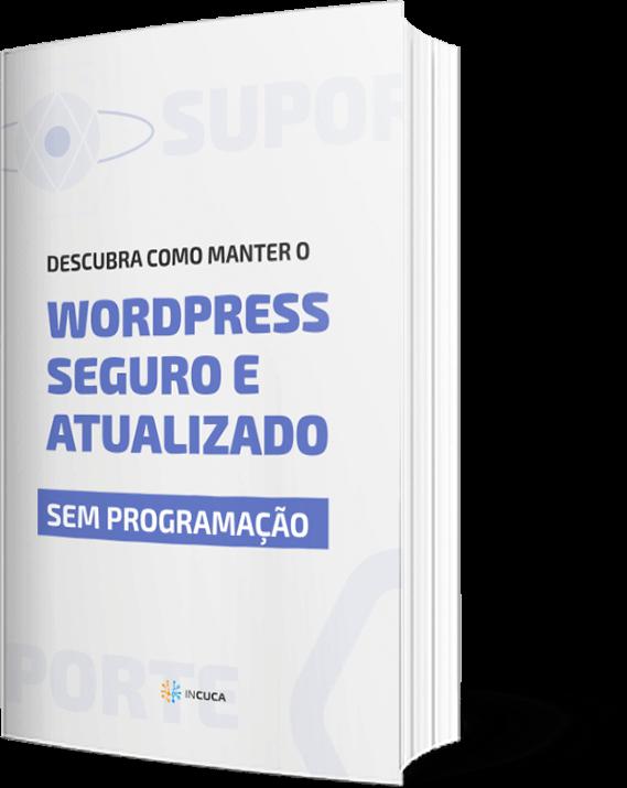 WordPress seguro e atualizado sem programação